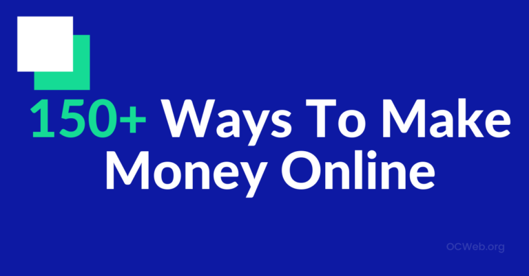 150+ Ways To Make Money Online (Real & Easy From Home)