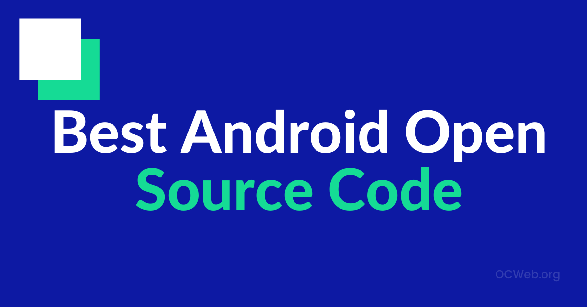 open source code for android apps, simple android app projects, mobile app source code free, open source code for android apps